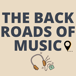 The Back Roads of Music
